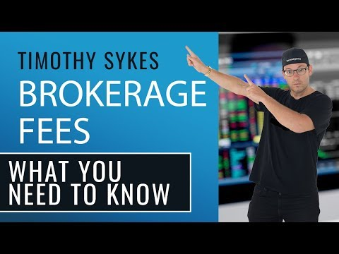 Brokerage Fees: What You Need to Know