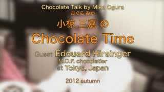 """ Chocolate Time "" by Ogura Mika, Guest : Édouard Hirsinge"