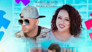 Todo estará bien | manny montes feat Íngrid Rosario