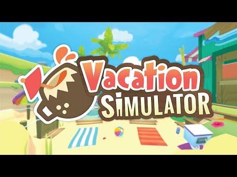 Vacation Simulator  |  Oculus Rift