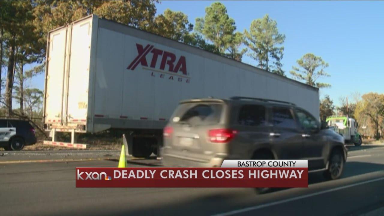 Deadly crash closes HWY 21 in Bastrop