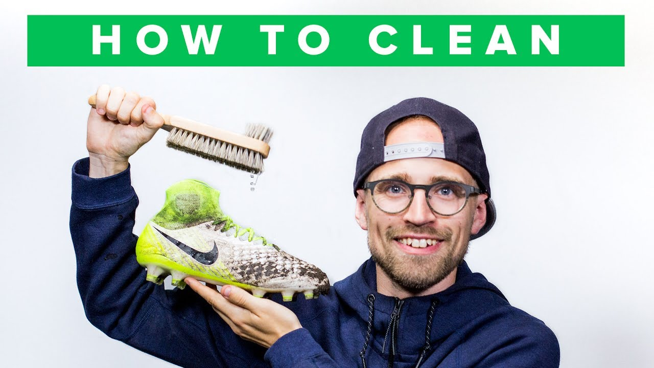 separation shoes ed7f8 48b1d HOW TO CLEAN YOUR FOOTBALL BOOTS