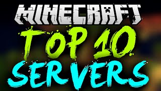 TOP 10 MINECRAFT SERVERS! *2016* (Minecraft 1.8/1.8.9/1.9) BEST MINECRAFT SERVERS