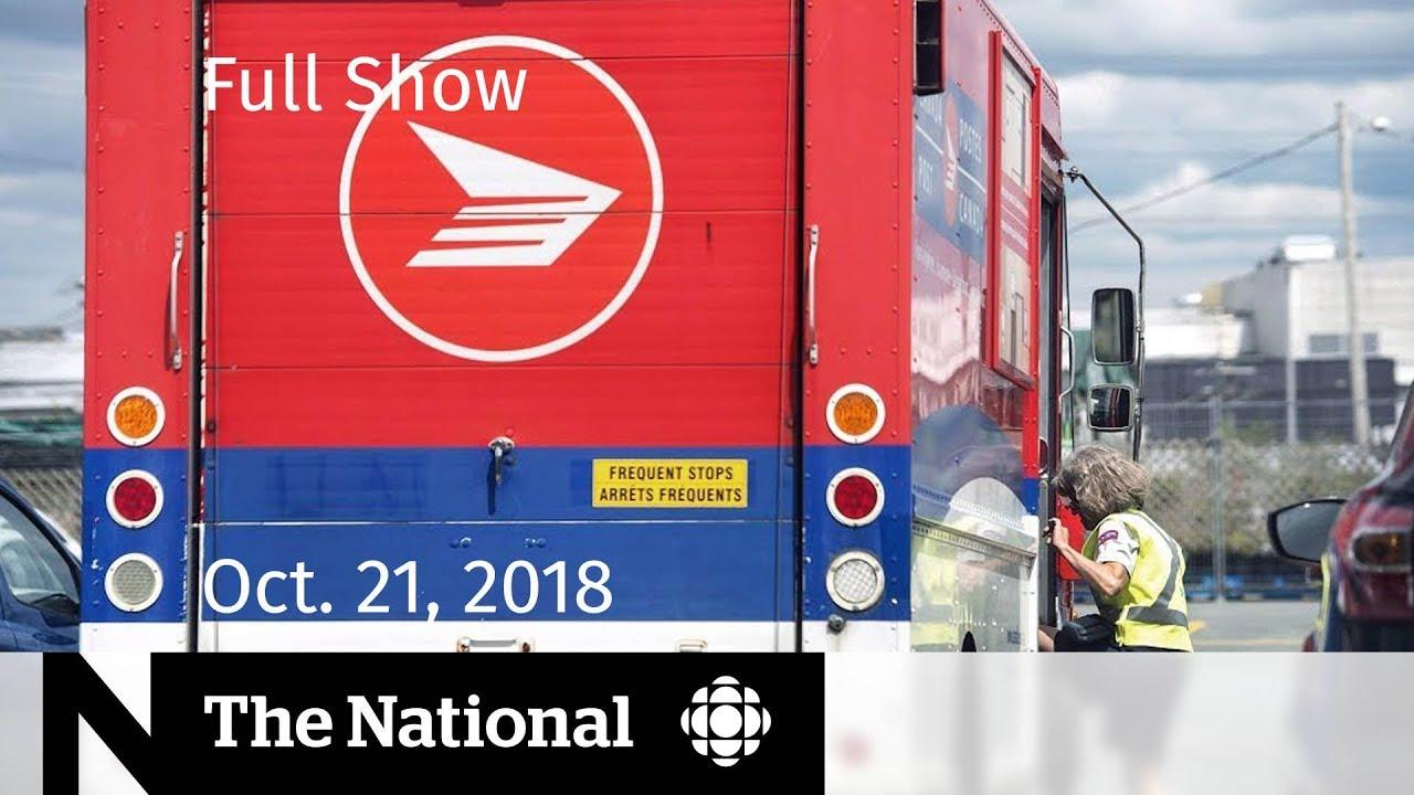 The National for Sunday October 21, 2018  — Khashoggi Killing, Canada Post Strike, Uber    Safety