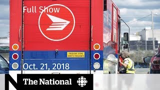 This is The National for Sunday October 21, 2018 — Khashoggi killing and Canada Post strike looms