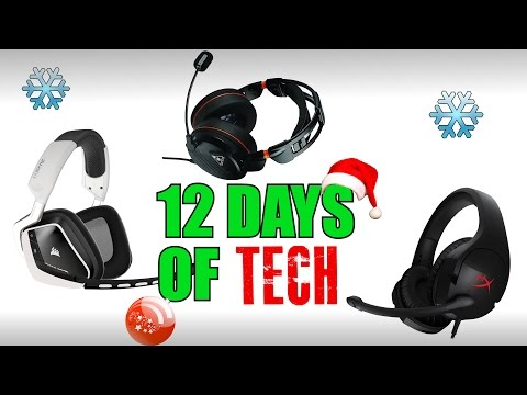 The Best Gaming Headsets | 12 Days of Tech