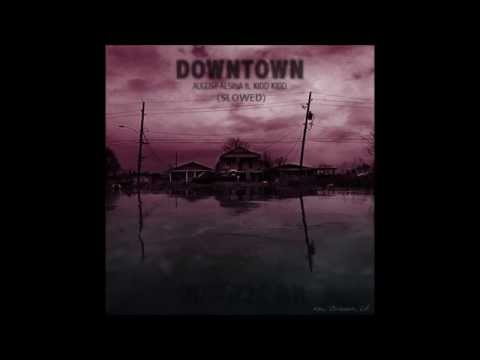 August Alsina - Downtown (Slowed) [27Hz,35Hz]