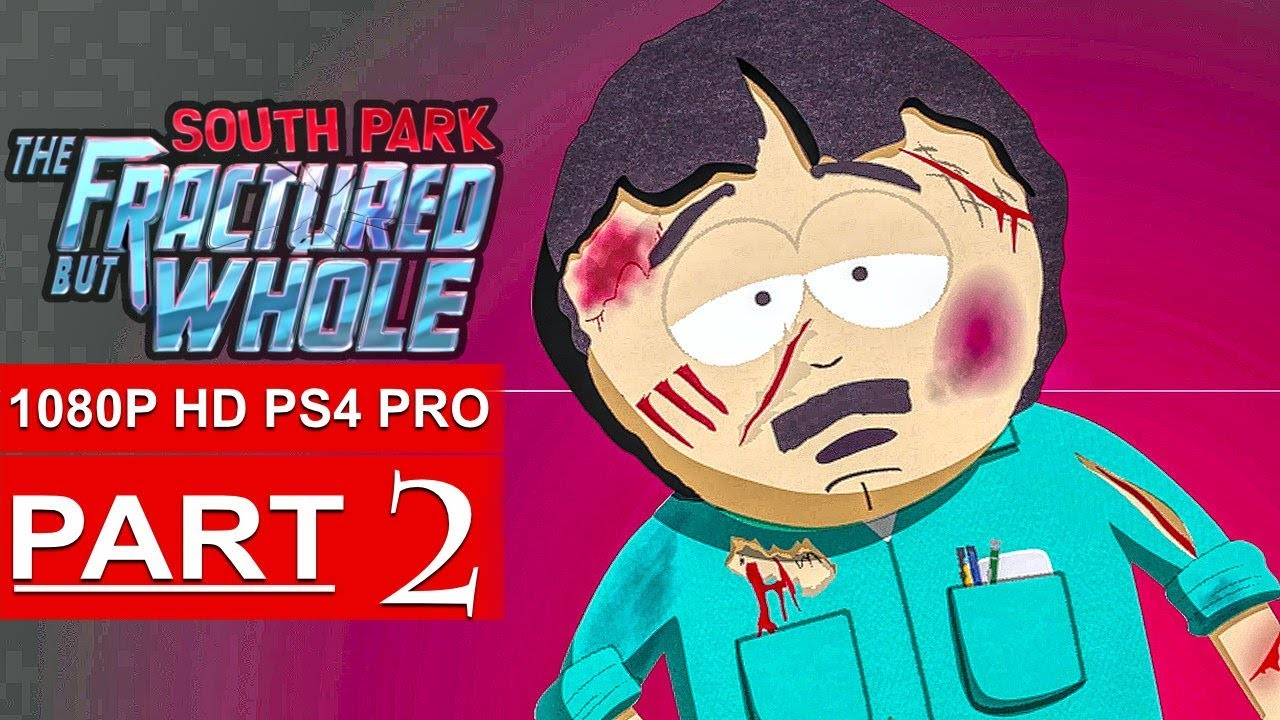 South Park: The Fractured But Whole Gameplay Walkthrough - One Angry