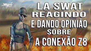 [CF] LA SWAT REAGINDO E DANDO OPINIÃO SOBRE A CONEXÃO Z8 !