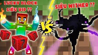 Lucky Block Siêu Vip Vs Siêu Boss Wither ?? T Gaming Thử Thách