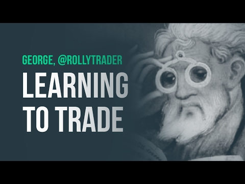 Learning to trade, and momentum setups · George, @RollyTrade
