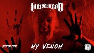 I Am Your God - Mỳ Venom (Official Music Video)