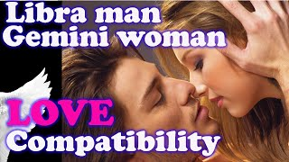 Libra man and Gemini woman Compatibility Friendship, dating, spouse, life partner, marriage, love.