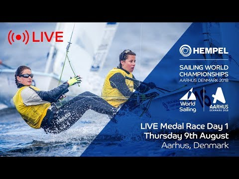 LIVE Sailing  Hempel Sailing World Championships  Medal Race Day 1