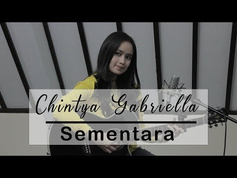 Sementara - Float ( Chintya Gabriella Cover)