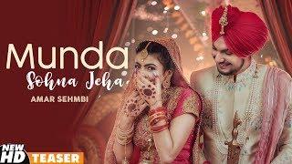 Munda Sohna Jeha (Teaser) | Amar Sehmbi | Desi Crew | Simar Doraha | Latest Punjabi Teaser 2020