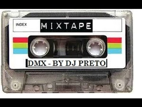 DMX - MIXTAPE BY DJ PRETO C
