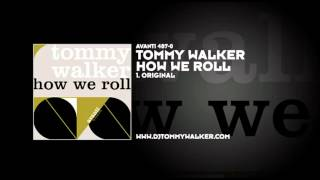 Tommy Walker - How We Roll