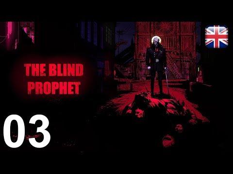 The Blind Prophet - [03/16] - [Prologue - Part 3] - English Walkthrough - No Commentary |