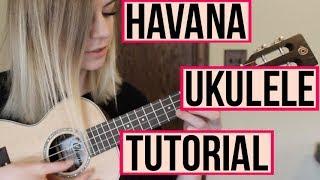 Havana - Camila Cabello ft. Young Thug | UKULELE TUTORIAL