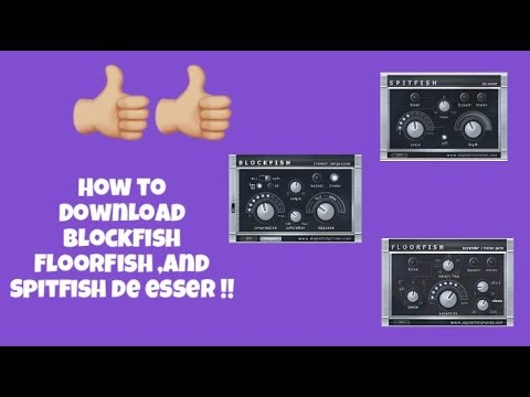 How to Download BlockFish, FloorFish, and Spitfish de esser PlugIns in any  Recording Software !!!