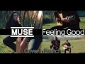 MUSE - Feeling good (Acoustic Cover) - Cover in French  ( FRENCH VERSION )