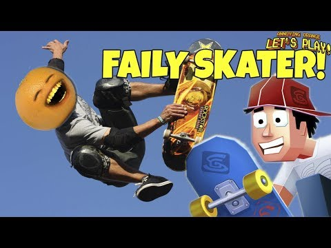 Faily Skater [Annoying Orange Plays]