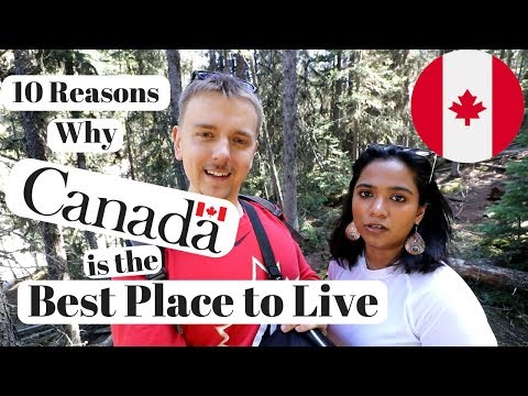 10 Reasons Why Canada Is The Best Place To Live