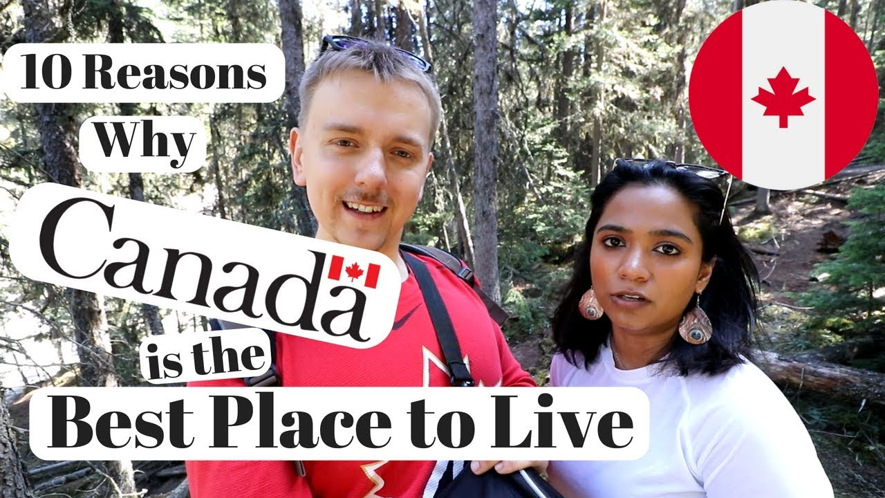 Why canada is the best place to live essay