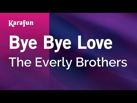 Karaoke Bye Bye Love - The Everly Brothers *