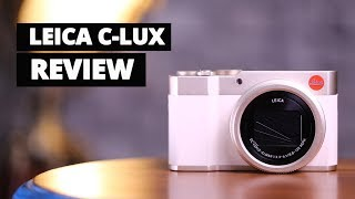 Leica C-Lux first look   Leica C-Lux Price & Specs  Leica C-Lux Features