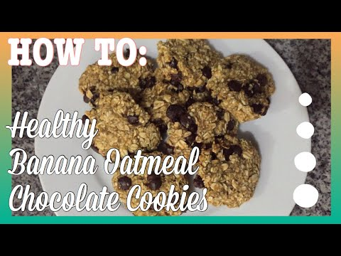 HEALTHY BANANA OATMEAL CHOCOLATE COOKIES | EASY TO MAKE | HEALTHY EATING