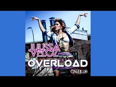 Julissa Veloz - Overload