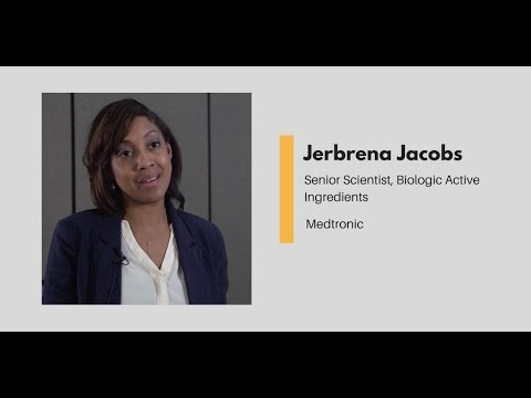 What Chemists Do - Jerbrena Jacobs, Senior Scientist, Biologic Active Ingredients, Medtronic