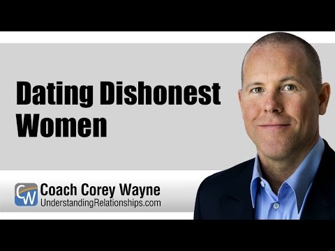 Dating Dishonest Women