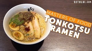 Tonkotsu Ramen - Masters of Food: EP1
