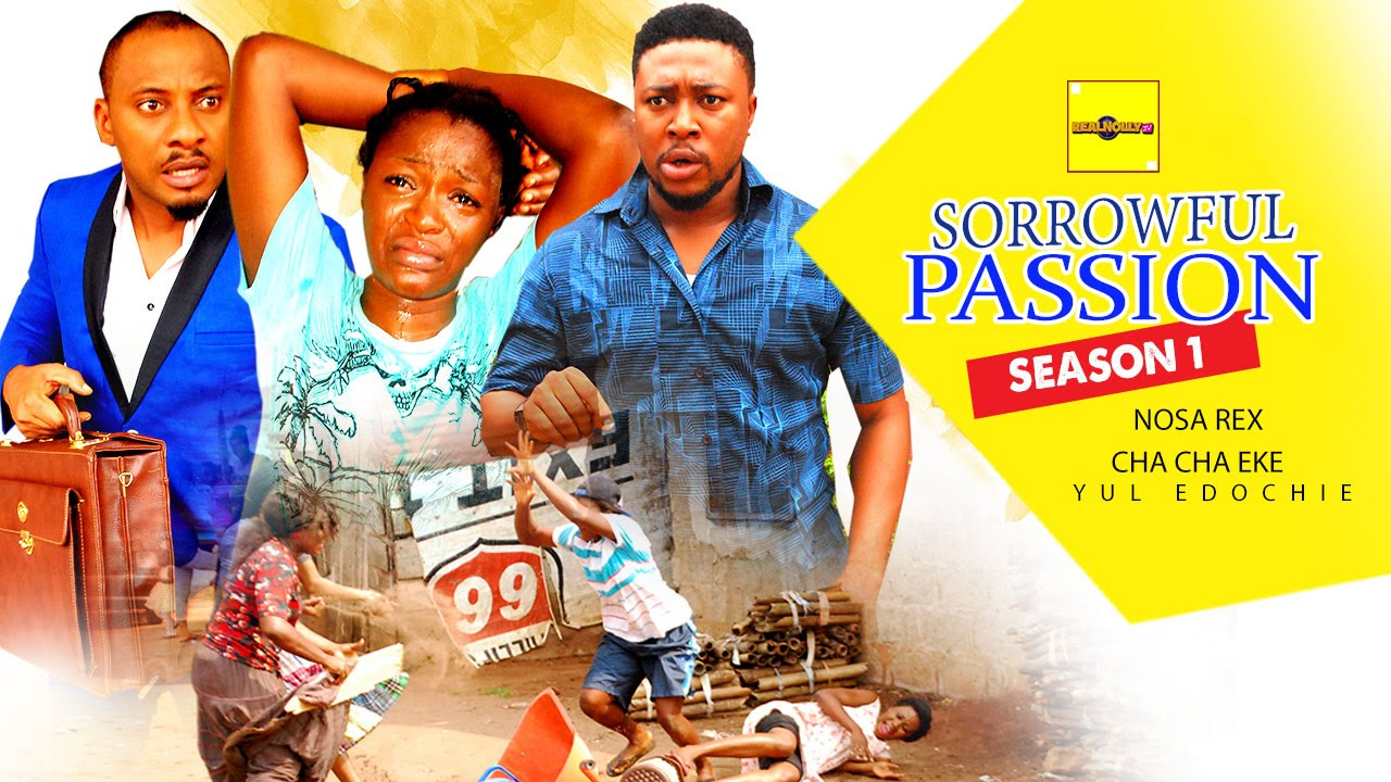 Download Sorrowful Passion 1 {Full Movie} - 2015 Latest Nigerian Nollywood Movies