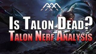 Is Talon Dead? Talon Nerfs - League of Legends