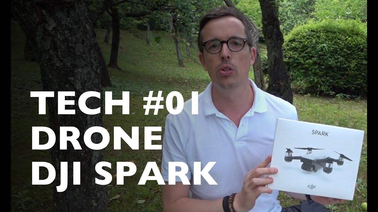 Tech 01 Dji Spark J Ai Achete Le Drone Dji Spark Et Je Le
