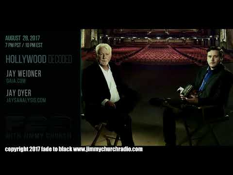 Ep. 711 FADE to BLACK Jimmy Church w/ Jay Weidner, Jay Dyer : Hollywood Decoded : LIVE