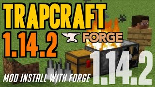 TRAPCRAFT MOD 1.14.2 minecraft - how to download & install Trapcraft 1.14.2 (with Forge on Windows)