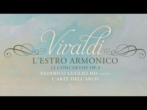 Vivaldi: L'Estro Armonico - 12 Concertos, Op. 3 (Full album)