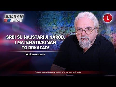 INTERVJU: Miloš Grozdanović - Srbi jesu narod najstariji, to sam i matematički dokazao! (26.8.2019)