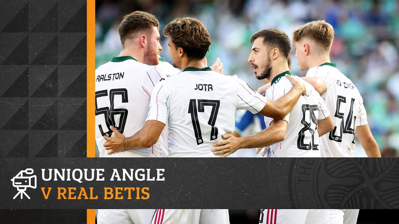 🎥 UNIQUE ANGLE: Real Betis 4-3 Celtic | Narrow defeat in blistering UEFA Europa League opener