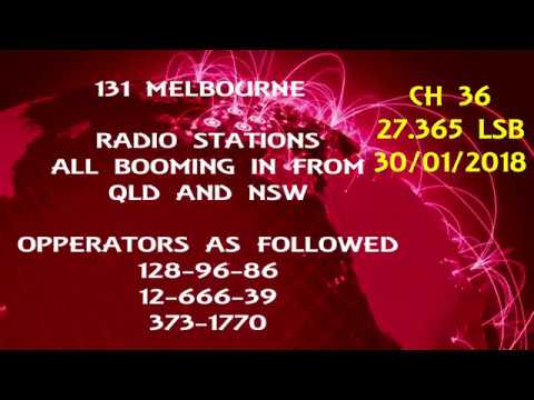 NSW AND QLD CB RADIO 27.365 FROM THE 131 MELBOURNE.