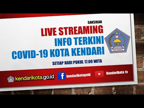 Live Streaming : Info Covid-19 Kota Kendari. Kamis, 9 April 2020