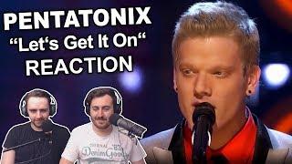 """Pentatonix - Let's Get It On (Sing Off)"" Singers  Reaction"