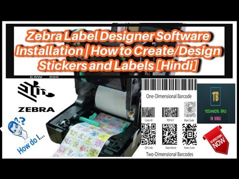 Zebra Label Designer Software Installation | How to Create/Design Stickers  and Labels [Hindi]