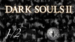 Dark Souls II: Dragon Project PvP Special! [1/2]