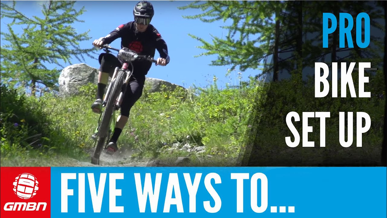 5 pro set-up tips to make you a better mountain biker - youtube